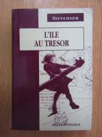 Robert Louis Stevenson - L'ile au tresor