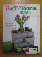 Woman's Day Specials. 52 Weekend Decorating Projects