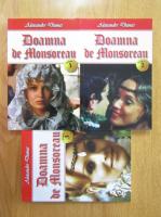 Alexandre Dumas - Doamna de Monsoreau (3 volume)
