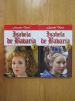 Alexandre Dumas - Isabela de Bavaria (2 volume)