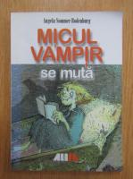Anticariat: Angela Sommer Bodenburg - Micul vampir se muta