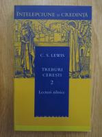 C. S. Lewis - Treburi ceresti (volumul 2)
