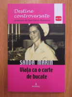 Anticariat: Dan Silviu Boerescu - Sanda Marin. Viata ca o carte de bucate (volumul 12)