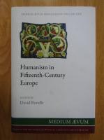 Anticariat: David Rundle - Humanism in Fifteenth-Century Europe