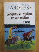 Denis Diderot - Jacques le Fataliste et son maitre