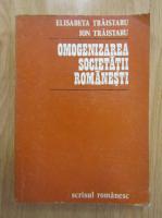 Elisabeta Traistaru - Omogenizarea societatii romanesti