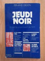 Fernand Gigon - Jeudi Noir