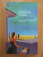 Anticariat: Francoise Dorin - La Mouflette
