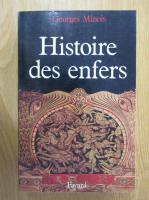 Anticariat: Georges Minois - Histoire des enfers