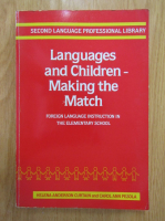 Anticariat: Helena Anderson Curtain, Carol Ann Pesola - Languages and Children. Making the Match