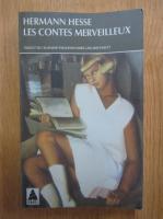 Hermann Hesse - Les contes marveilleux