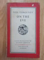 Ivan Turgenev - On the Eve