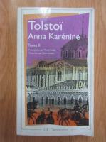 Anticariat: Leon Tolstoi - Anna Karenine (volumul 2)