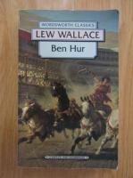 Anticariat: Lew Wallace - Ben-Hur