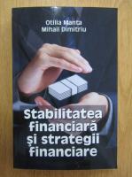 Anticariat: Otilia Manta - Stabilitatea financiara si strategii financiare