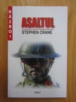 Stephen Crane - Asaltul