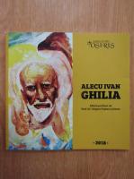 Anticariat: Alecu Ivan Ghilia. Zbuciumul culorii visatoare