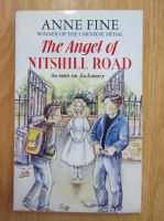 Anticariat: Anne Fine - The Angel of Nitschill Road