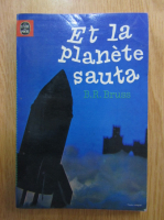 B. R. Bruss - Et la planete sauta...