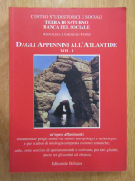 Anticariat: Dagli Appennini all'Atlantide (volumul 1)