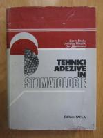Dorin Bratu - Tehnici adezive in stomatologie