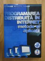 Anticariat: Florian Mircea Boian - Programarea distribuita in internet metode si aplicatii