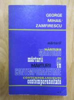 Anticariat: George Mihail Zamfirescu - Marturii in contemporaneitate