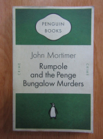 John Mortimer - Rumpole and the Penge Bungalow Murders