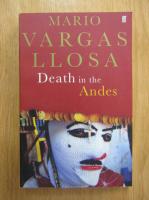 Mario Vargas Llosa - Death in the Andes