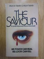 Anticariat: Mark Werlin, Marvin Werlin - The Saviour