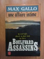 Max Gallo - Une affaire intime