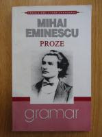 Anticariat: Mihai Eminescu - Proze