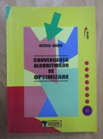 Anticariat: Neculai Andrei - Convergenta algoritmilor de optimizare