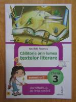 Anticariat: Nicoleta Popescu - Calatorie prin lumea textelor literare din manualul din limba romana, clasa a III-a, semestru I