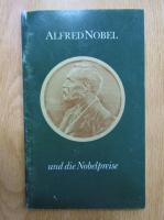 Anticariat: Nils K. Stahle - Alfred Nobel und die Nobelpreise