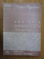 Anticariat: Victor Papilian - Anatomia omului, volumul 2. Splanhnologia
