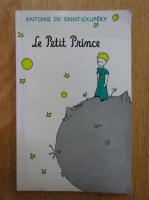 Antoine de Saint-Exupery - Le petit prince