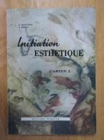 Anticariat: Cahiers d'Initiation Estethique