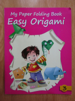 Easy Origami. My Paper Folding Book (volumul 3)
