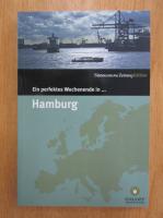 Anticariat: Ein perfektes Wochenende in... Hamburg