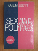 Anticariat: Kate Millett - Sexual Politics