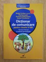 Anticariat: Matei Cerkez - Dictionar de comunicare pentru clasele V-VIII. Termeni literari si notiuni gramaticale