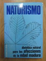 Anticariat: Mercedes Verdaguer - Naturismo. Dietetica natural para las afecciones de la edad madura