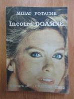 Anticariat: Mihai Fotache - Incotro Doamne