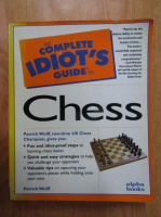 Anticariat: Patrick Wolff - The Complete Idiot's Guide to Chess