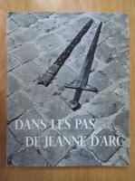 Anticariat: Regine Pernoud - Dans les pas de Jeanne d'Arc