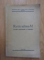 Anticariat: Reticulina-M. Clujul Medical, nr. 4, 1940