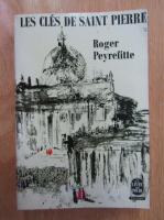 Anticariat: Roger Peyrefitte - Les cles de Saint Pierre