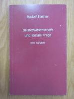 Anticariat: Rudolf Steiner - Geisteswissenschaft und soziale Frage
