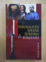 Anticariat: Stanel Ion - Personalitati straine in istoria Romaniei